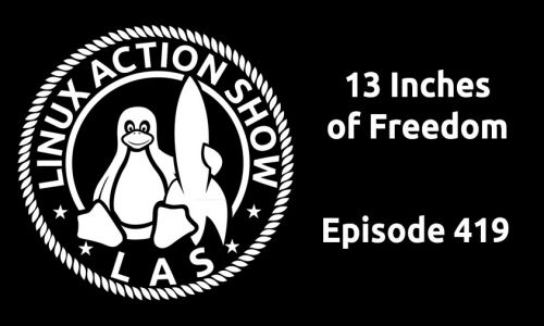 13 Inches of Freedom | LAS 419