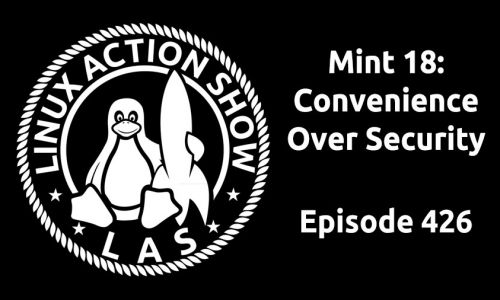 Mint 18: Convenience Over Security | LAS 426