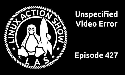 Unspecified Video Error | LAS 427