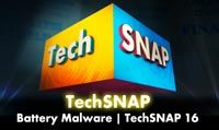 Battery Malware | TechSNAP 16
