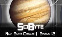 Near Earth Objects | SciByte 12