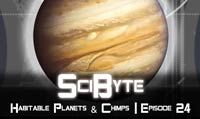 Habitable Planets & Chimps | SciByte 24