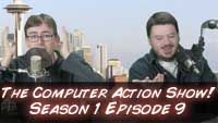 The Computer Action Show! Season 1 Episode 9