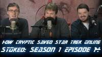 How Cryptic Saved Star Trek Online | STOked S01 E14