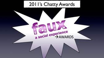 2011's Chatty Awards | FauxShow 70