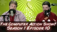 The Computer Action Show! Season 1 Episode 10