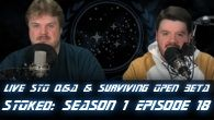 Live STO Q&A & Surviving Open Beta | STOked S01E18