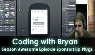 Coding with Bryan Season Awesome | Episode Sponsorship Plugs