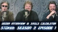 STOked s2e1: Gozer Interview & Skills Calculator