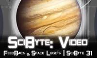 Feedback & Space Lego's | SciByte 31
