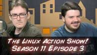 The Linux Action Show! Season 11 Episode 3