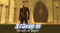Smell of Bajor | STOked 111
