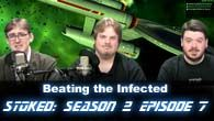 Beating The Infected | STOked s02e07