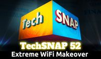 Extreme WiFi Makeover | TechSNAP 52