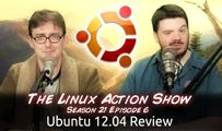 Ubuntu 12.04 Review | LAS | s21e06