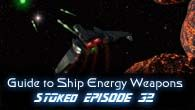 Guide to STO Ship Energy Weapons | STOked 32