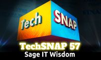 Sage IT Wisdom | TechSNAP 57