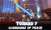 Guardians of Peace | TORked 7