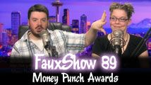 Money Punch Awards | FauxShow 89
