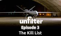 The Kill List | Unfilter 3