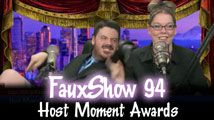 Host Moments Awards | FauxShow 94