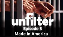 Made in America | Unfilter 5