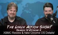 XBMC Review & New Chrome OS Details! | The Linux Action Show! s12e05