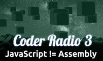 JavaScript != Assembly | CR 03