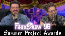 Summer Project Awards | FauxShow 98