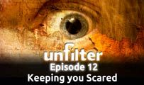 Keeping you Scared | Unfilter 12