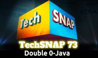 Double 0-Java | TechSNAP 73