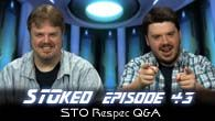 Live STO Respec Q&A | STOked 043