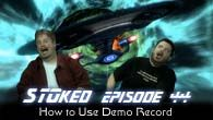 How to Use Demo Record | STOked 44