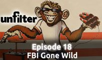 FBI Gone Wild | Unfilter 18