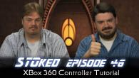 XBox 360 Controller Tutorial | STOked 46