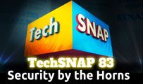Security by the Horns | TechSNAP 83