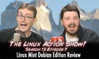 Linux Mint Debian Review | The Linux Action Show! s13e07