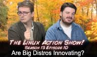 Are Big Distros Innovating? | LAS | s13e10