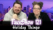Holiday Things | FauxShow 121