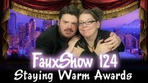 Staying Warm Awards | FauxShow 124