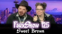 Sweet Brown | FauxShow 125