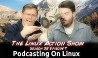Podcasting On Linux | LAS | s25e07