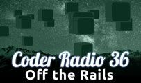 Off the Rails | CR 36