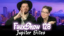 Jupiter Sites | FauxShow 128