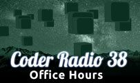 Office Hours | CR 38