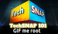 GIF me root | TechSNAP 101