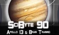 Apollo 13 & Brain Training | SciByte 91
