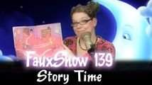 Story Time | FauxShow 139
