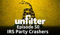 IRS Party Crashers | Unfilter 50