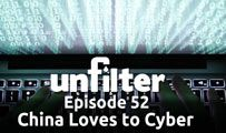 China Loves to Cyber | Unfilter 52